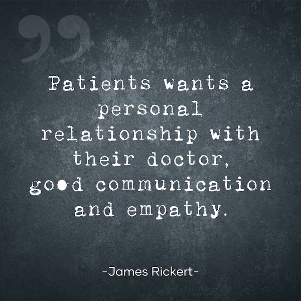 Patients Want a Personal Relationship With Their Doctor, Good Communication and Empathy